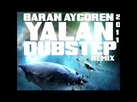 Baran AYGOREN - Yalan (Dubstep Remix)