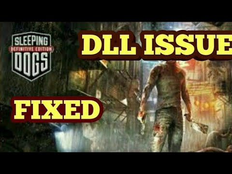 How To Fix DLL Issues In Sleeping Dogs!(File Missing Error)