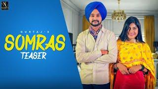 SOMRAS ( TEASER) By  Gurtaj & Sudesh kumari || Hapee Malhi || Full Song Release 4 december 2019