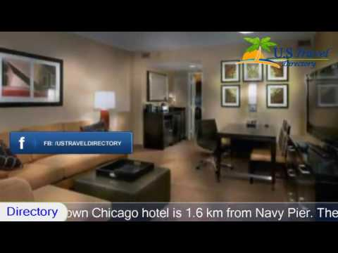 Embassy Suites Chicago - Downtown - Chicago Hotels, Illinois
