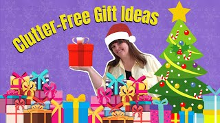 Clutter Free Gift Ideas For The Holidays (organizer Az 911)