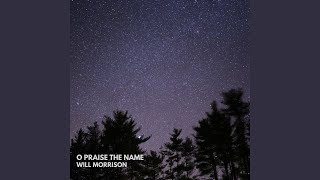 Play O Praise The Name (Anástasis) (Acoustic)