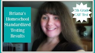 Homeschool Standardized Testing Results- 7th Grade CAT Test