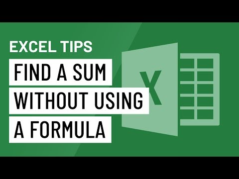 Excel Quick Tip: Find A Sum Without Using A Formula