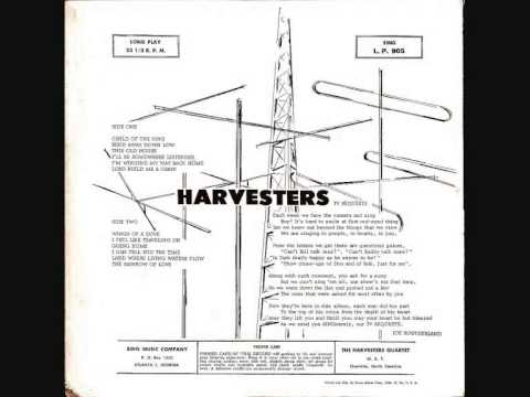 The Harvesters Quartet  - Bend Away Down Low
