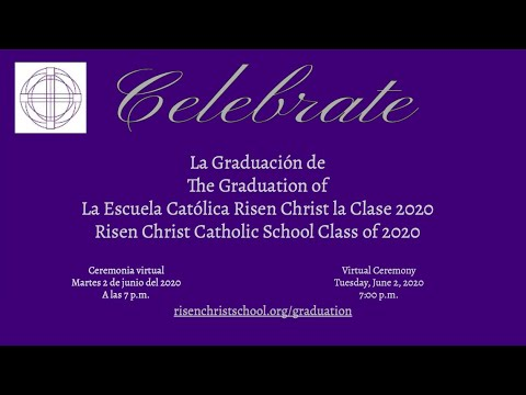 Risen Christ Catholic School Virtual 8th Grade Graduation 2020