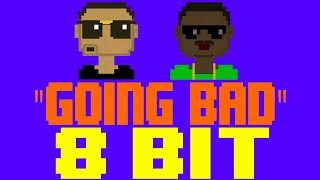 Going Bad [8 Bit Tribute to Meek Mill feat. Drake] - 8 Bit Universe