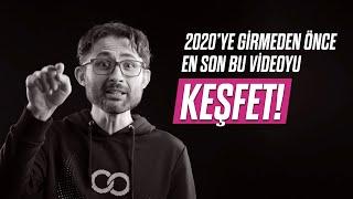 2020'ye girmeden önce en son bu videoyu KEŞFET!