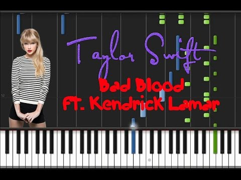 Taylor Swift - Bad Blood ft. Kendrick Lamar [Synthesia Tutorial]