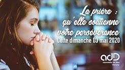 La prière : qu'elle soutienne votre persévérance • Rom 12:12 [adD Fécamp]