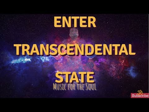★ TRANSCENDENTAL Meditation Music 🔴 Music To TRANSCEND ▶TRANSCENDENTAL & ASCENSION  Music ★