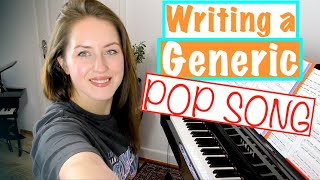 How to write a (generic) Pop song on Piano. Watch me compose a Piano piece/song!