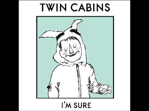 Twin Cabins - I'm Sure [Full EP] mp3