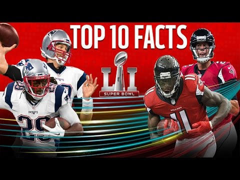 top-10-facts-to-know-going-into-super-bowl-li-|-patriots-vs.-falcons-|-nfl-now