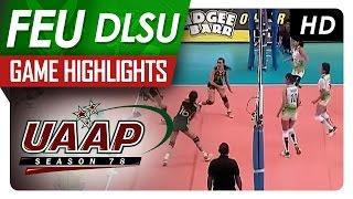 UAAP 78 WV: FEU vs DLSU Game Highlights - April 17, 2016