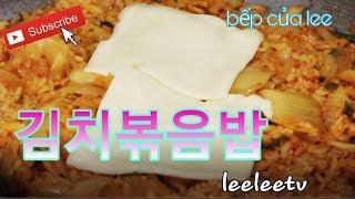 김치볶음밥_ Cơm Chiên Kim chi_ Kim chi Fried rice_leelee