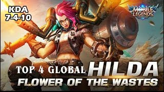 Hilda Flower of the Wastes, (Top 4 Global Hilda by Lee ZL) Mobile Legend Game Play and Build