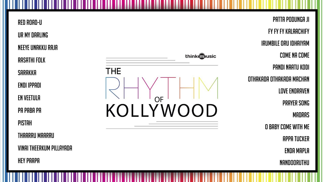 The Rhythm of Kollywood | Audio Jukebox