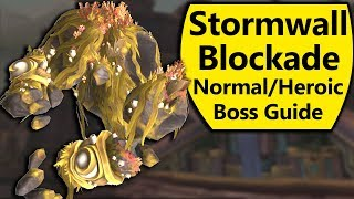 Stormwall Blockade Guide - Normal and Heroic Battle of Dazar'Alor Boss Guide
