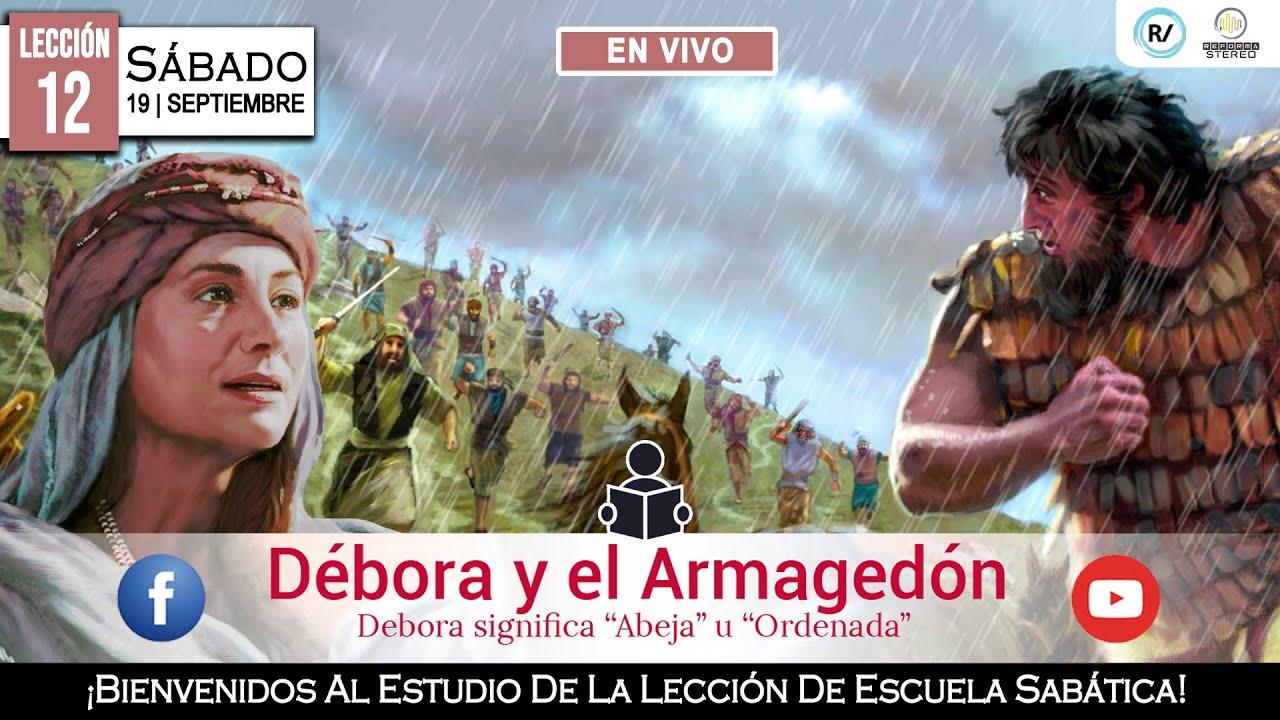 🔴 LES 12. Débora y el Armagedón