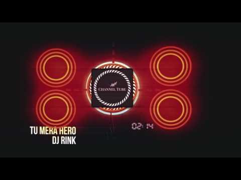 Subah Hone Na De (Tu Mera Hero) - DJ Rink