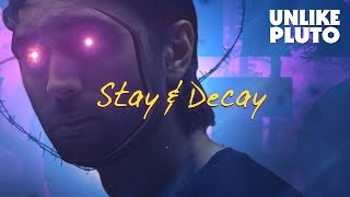 Unlike Pluto - Stay And Decay [Royalty Free]