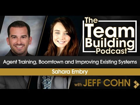 Team Building Podcast: Agent Training, Boomtown and Improving Existing Systems w/Sahara Embry