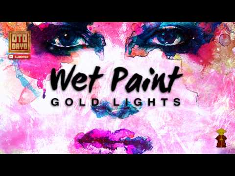 Wet Paint - Gold Lights [Otodayo Records]