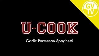 Garlic Parmesan Spaghetti | U-Cook