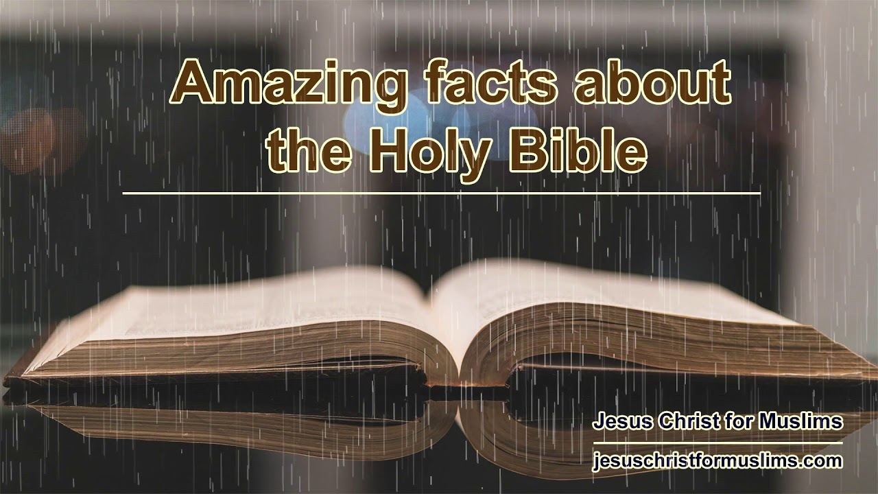 Amazing Facts About The Holy Bible Youtube