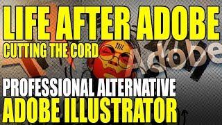 Professional Adobe Illustrator Alternative Life After Adobe Video