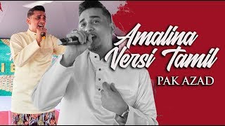 Tak hafal punya pasal, Pak Azad Bantai Lagu Amalina Versi Tamil 🎤🎤