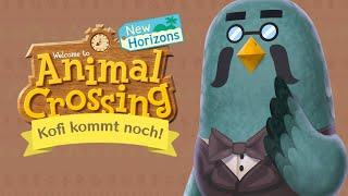 5 GRÜNDE, weshalb KOFI kommen wird! ☕ in Animal Crossing New Horizons 🌴