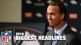 The NFL's Biggest Headline of Each Month in 2016 | Happy New Year's From NFL NOW