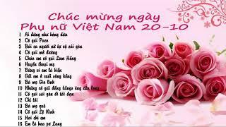 Những bài hát hay nhất về ngày Phụ Nữ Việt Nam 20-10 - Hãy nghe và cảm nhận