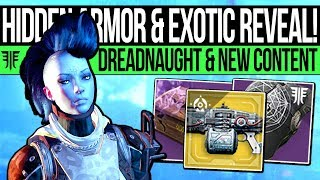 Destiny 2 | EXOTIC REVEALED & HIDDEN ARMOR! Dreadnaught Update, New Content, Exotic Leak & Changes!