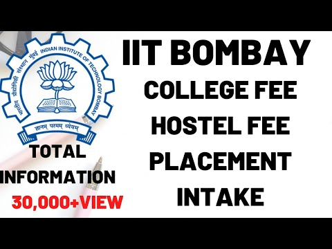 IIT BOMBAY COLLEGE FEE, HOSTEL FEE AND PLACEMENT 😱😱😱