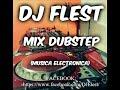 DJ Flest - Mix Dubstep (Musica Electronica)