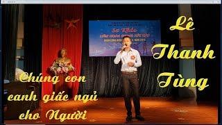 """Chúng con canh giấc ngủ cho Người   Lê Thanh Tùng   Vòng 2 """" Giọng hát hay Quận Long Biên 2018"""""""