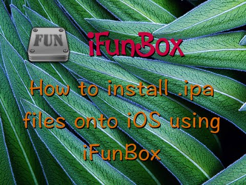 How To Install .ipa Files Onto IOS Devices Using IFunBox
