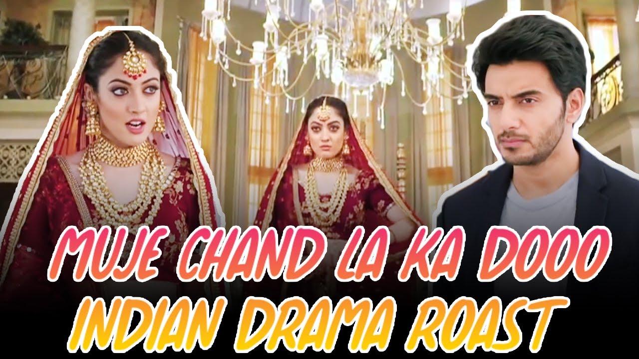 Muje Chand La Ka Dooo   Indian Drama Roast  Ya Jadu Ha Jin Ka   Bombastic Speaks