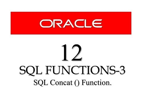 Oracle Database11g Tutorials 12 || SQL Concat Function - SQL Character Manipulation Function