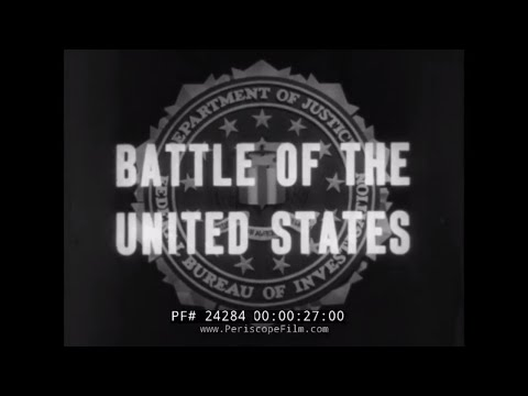 "F.B.I. DURING WORLD WAR II  ""BATTLE OF THE UNITED STATES"" DOCUMENTARY FILM 24284"