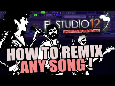 HOW TO REMIX ANY SONG ! | FL STUDIO | STOCK PLUGINS ONLY!