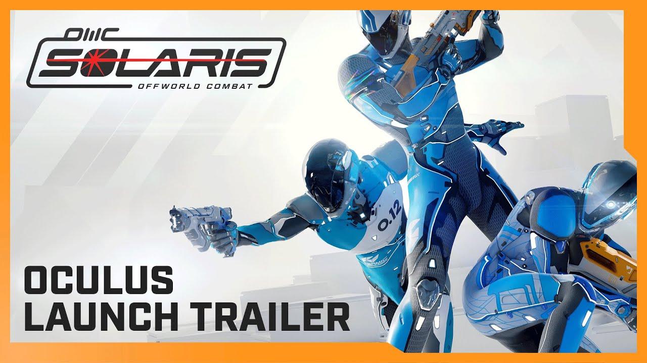 Solaris Off World Combat - Launch Trailer - Oculus Rift & Oculus Quest