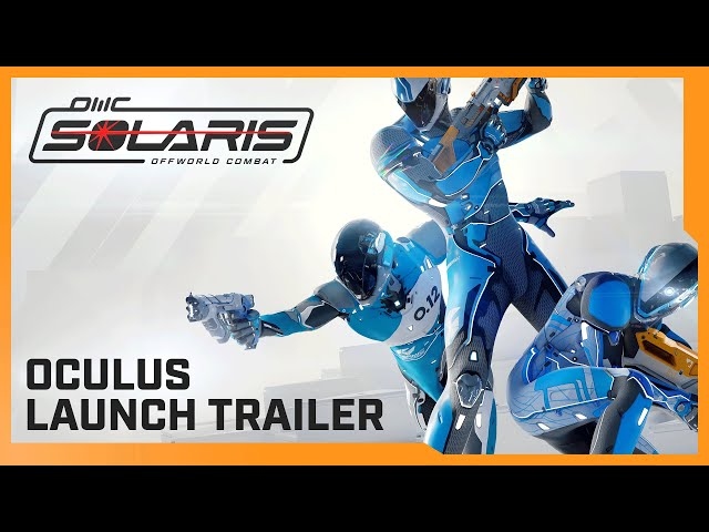 Solaris Off World Combat - Launch Trailer - Oculus Rift & Oculus Quest