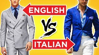 British Style vs Italian Fashion: World's Best Dressed Men? (English Gentlemen & Italian Mens Style)