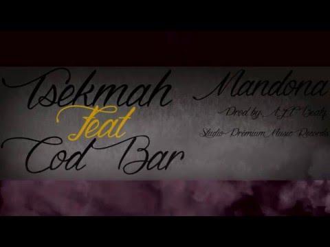 TSEKMAH feat  COD BAR - Mandona  News Be
