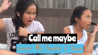 Call me maybe cover by Jian & Jazie