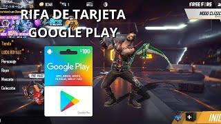 RIFA DE TARJETA GOOGLE PLAY $100